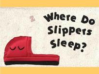 Unde Dorm Papuceii