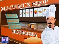 Magazinul Machmux de Hot Dogi